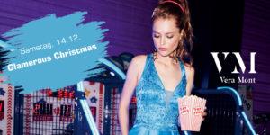 Glamerous Christmas mit VERA MONT am 14.12.!